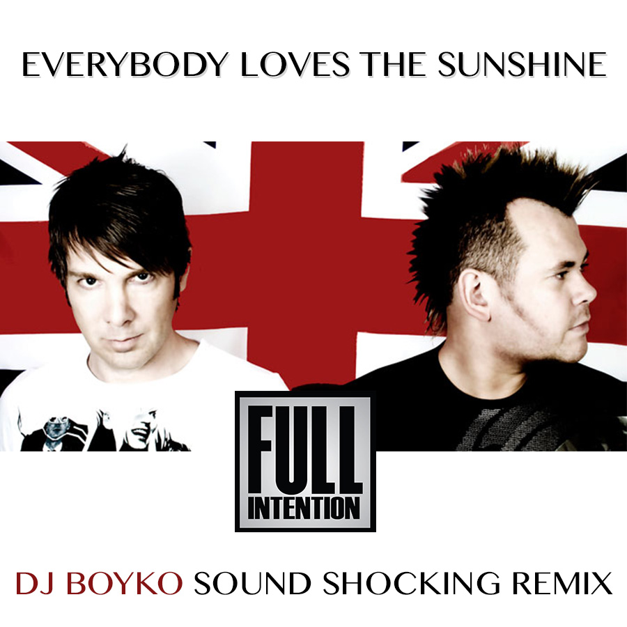 Full Intention - Everybody Loves The Sunshine (Sound Shocking Remix)