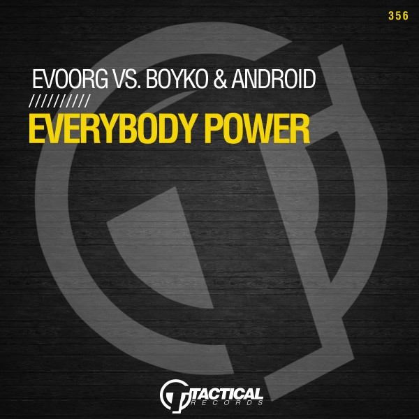 Evoorg, Boyko, Android - Everybody Power