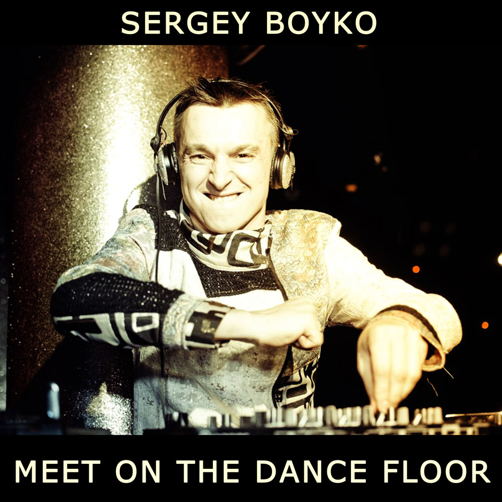 Dj Boyko - Meet on thee Dance Floor