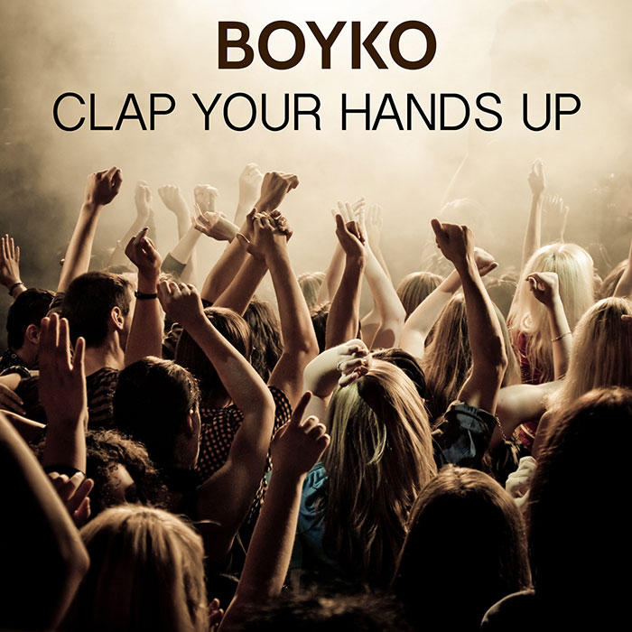 Dj Boyko - Clap Your Hands Up!