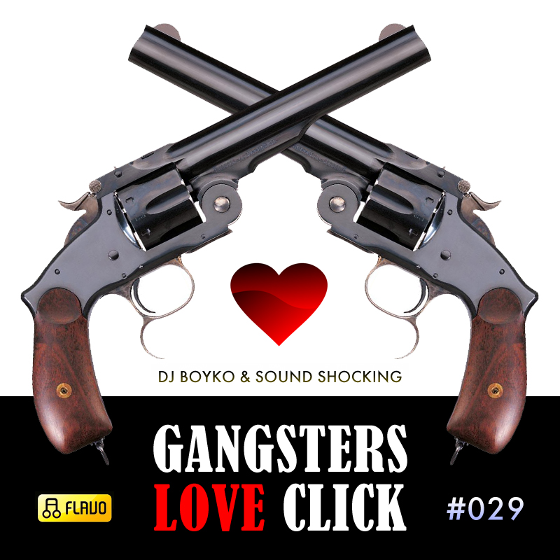 Dj Boyko & Sound Shocking - Gangsters Love Click